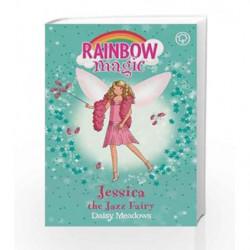 Rainbow Magic: The Dance Fairies: 54 Jessica The Jazz Fairy by Daisy Meadows Book-9781846164958