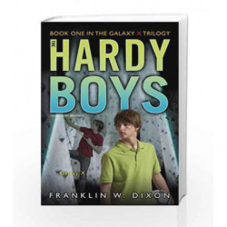 Galaxy X: Book One in the Galaxy X Trilogy (Hardy Boys (All New) Undercover Brothers) by Franklin W. Dixon Book-9781416978015