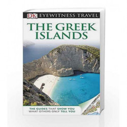 DK Eyewitness Travel Guide: The Greek Islands by DK Book-9781405360708