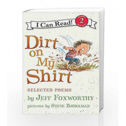 Dirt on My Shir: Selected Poems (I Can Read Level 2) by Jeff Foxworthy Book-9780061765247