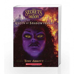 Queen of Shadow Horn (Secrets of Droon - 31) by Tony Abbott Book-9780439902526