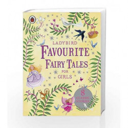 Ladybird Favourite Fairy Tales for Girls (Ladybird Stories) by NA Book-9781409308768