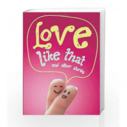 Love Like That and other Stories by Various (Author) Book-9780143332329