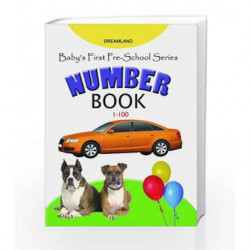 Number Book 1-100 (Baby's First Pre-School) by NA Book-9781730196652