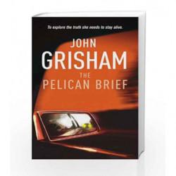 The Pelican Brief by John Grisham Book-9780099993803