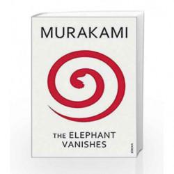 The Elephant Vanishes by Haruki Murakami Book-9780099448754
