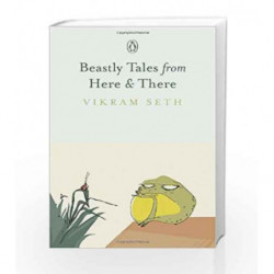Beastly Tales from Here & There by Vikram Seth Book-9780143418122