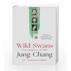 Wild Swans: Three Daughters of China by Jung Chang Book-9780007463404