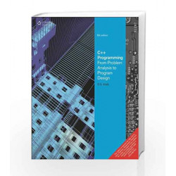 C++ Programming: From Problem Analysis to Program Design by D.S. Malik Book-9788131521571