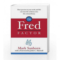 The Fred Factor by Mark Sanborn Book-9781844138166