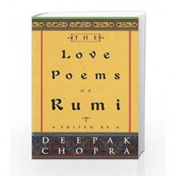 The Love Poems Of Rumi by Chopra, Deepak Book-9780712670401