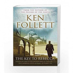 The Key to Rebecca by Ken Follett Book-9781447220589
