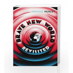 Brave New World Revisited by Aldous Huxley Book-9780099458234