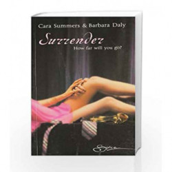 Surrender: The Dare & Kiss & Run by Summers, Cara & Daly, Barbara Book-9788184749250