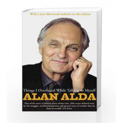 Things I Overheard While Talking To Myself by Alan Alda Book-9780099519645