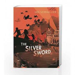 The Silver Sword by Ian Serraillier Book-9780099439493