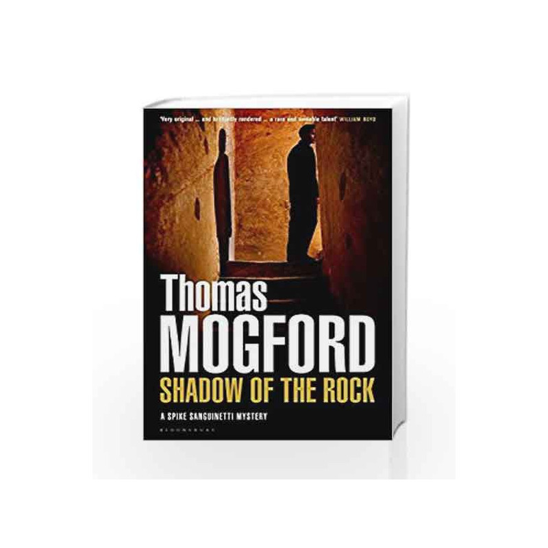 Mogford Shadow of the Rock (A Spike Sanguinetti Mystery) by Mogford, Thomas Book-9781408824160