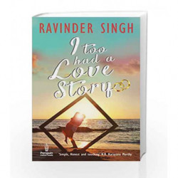 I Too Had a Love Story, Book 1 by Ravinder Singh Book-9780143418764