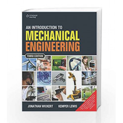 An Introduction to Mechanical Engineering by Jonathan Wickert Book-9788131527153