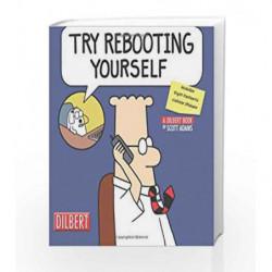 Try Rebooting Yourself (Dilbert) by Scott Adams Book-9780740761904