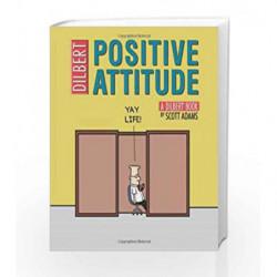 Positive Attitude (Dilbert Book) by Scott Adams Book-9780740763793
