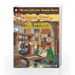 The Weird Book Machine (Graphic) - 09 (Geronimo Stilton) by Geronimo Stilton Book-9781597072960