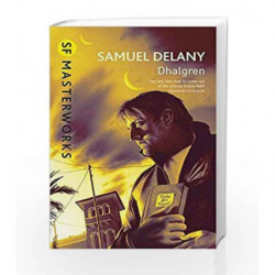 Dhalgren (S.F. Masterworks) by Samuel R. Delany Book-9780575090996