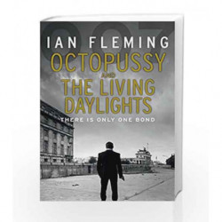 Octopussy & The Living Daylights: James Bond 007 by Ian Fleming Book-9780099578062
