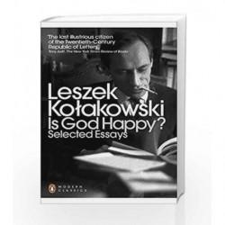 Modern Classics Is God Happy?: Selected Essays (Penguin Modern Classics) by Leszek Kolakowski Book-9780141389554