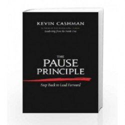 The Pause Principle by Kevin Cashman Book-9781609947729
