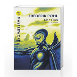 Man Plus (S.F. Masterworks) by Frederik Pohl Book-9781857989465