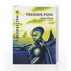 Man Plus (S.F. Masterworks) by Frederik Pohl Book-9781857989465