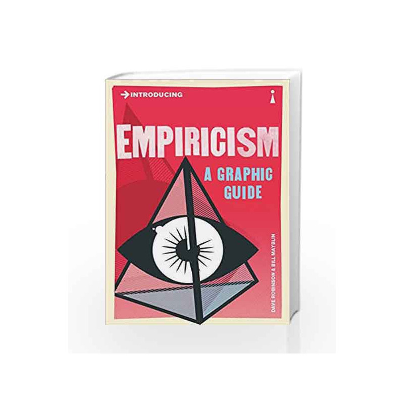 Introducing Empiricism A Graphic Guide By Dave Robinson Buy Online Introducing Empiricism A Graphic Guide Fourth Edition Edition 27 February 2013 Book At Best Price In India Madrasshoppe Com