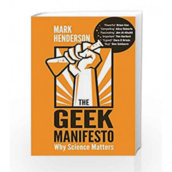 The Geek Manifesto: Why science matters by Mark Henderson Book-9780552165433
