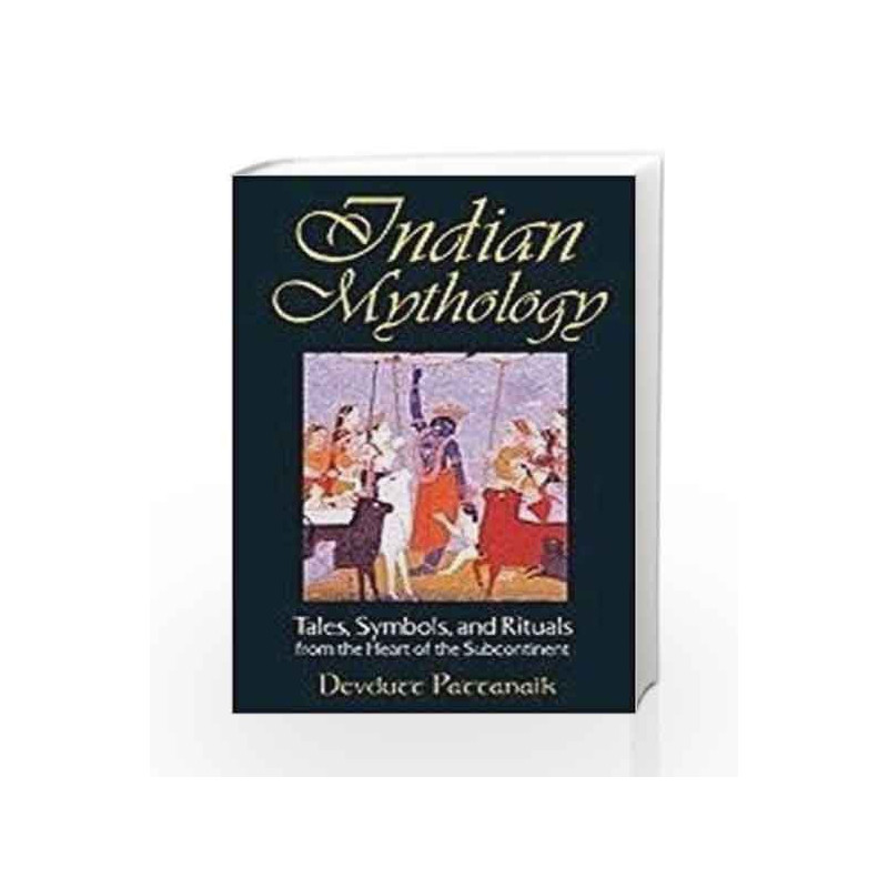 Indian Mythology by Devdutt Pattanaik Book-9781594770326