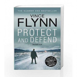 Protect and Defend (The Mitch Rapp Series) by Vince Flynn Book-9781849835787