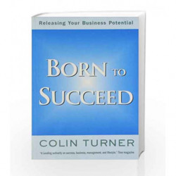 Born to Succeed by Turner, Colin Book-9789380227184