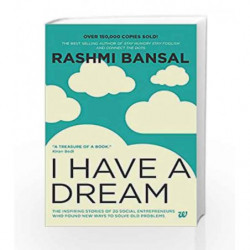 I have a Dream by Rashmi Bansal Book-9789380658384