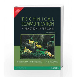 Technical Communication: A Practical Approach, 6e: A Practical Approach, 6th Edition by Pfeiffer Book-9788131700884