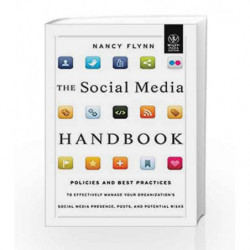 The Social Media Handbook: Policies and Best Practices by Nancy Flynn Book-9788126535866