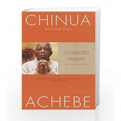 Collected Poems by Chinua Achebe Book-9781400076581