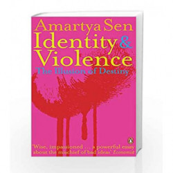 Identity and Violence: The Illusion of Destiny by Amartya Sen Book-9780141027807