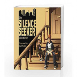 The Silence Seeker by Ben Morley Book-9781848530034