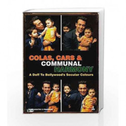 Colas, Cars and Communal Harmony: A Doff to Bollywood's Secular Colours by Pradhan, Bharathi Book-9788173101540