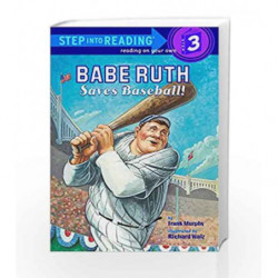 Babe Ruth Saves Baseball! (Step into Reading) by Frank Murphy Book-9780375830488
