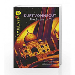 The Sirens Of Titan (S.F. Masterworks) by Kurt Vonnegut Book-9781857988840