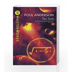 Tau Zero (S.F. Masterworks) by Poul Anderson Book-9780575077324
