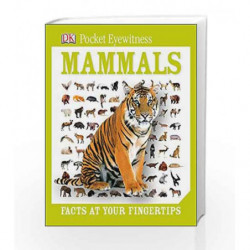 Pocket Eyewitness Mammals by NA Book-9781409324843