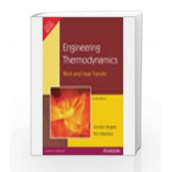Engineering Thermodynamics: Work and Heat Transfer, 4e by ROGERS Book-9788131702062