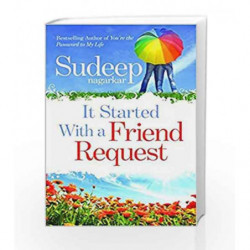 It Started with a Friend Request by Sudeep Nagarkar Book-9788184004205